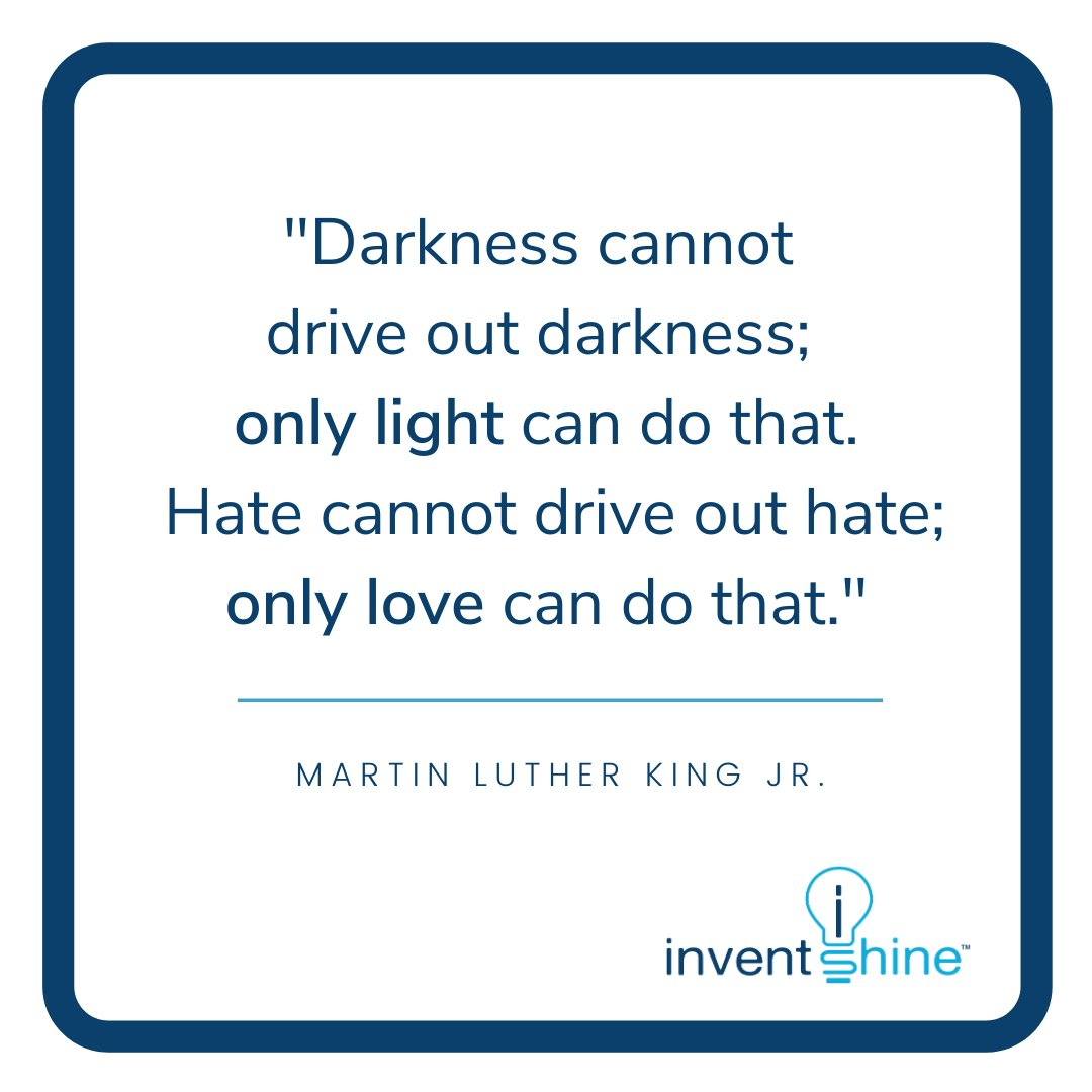 We honor #MartinLutherKingJR today & what he stood for; #racialequality for ALL in our nation. We're the #lightoftheworld &  should shine the #Light into darkness. #inventshine #mlk #mlkjr #godislove #innovation #vision #determination #inspiration #quotes #ideas #ideahelp #love