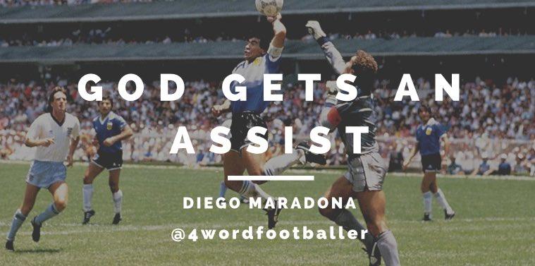 GOD GETS AN ASSIST #DiegoMaradona #Maradona #England #Argentina #WorldCup #Mexico86 #HandOfGod #4wordfootballer