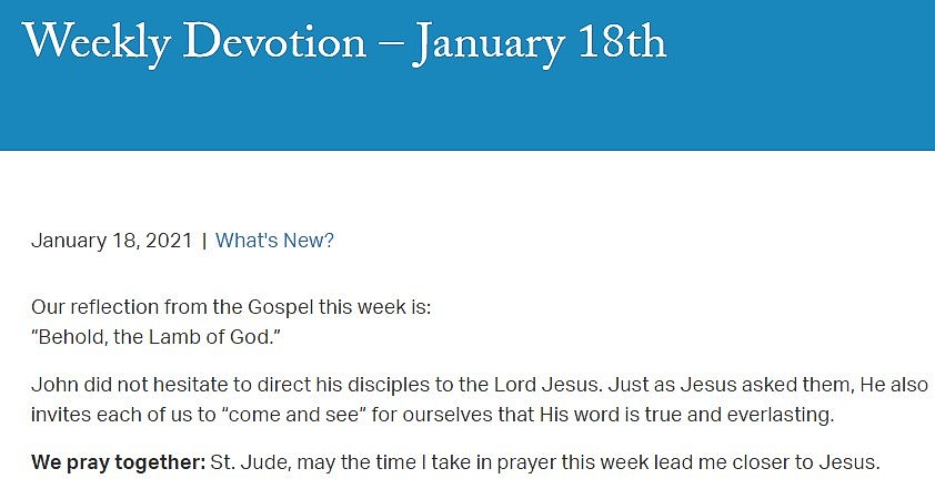 We pray together: St. Jude, may the time I take in prayer this week lead me closer to Jesus.   - #pray #prayer #stjude #saintjude #catholic #weeklydevotion #devotion #Jesus #gospel #bible #God #LambofGod #reflection #reflect #disciples #comeandsee #lead