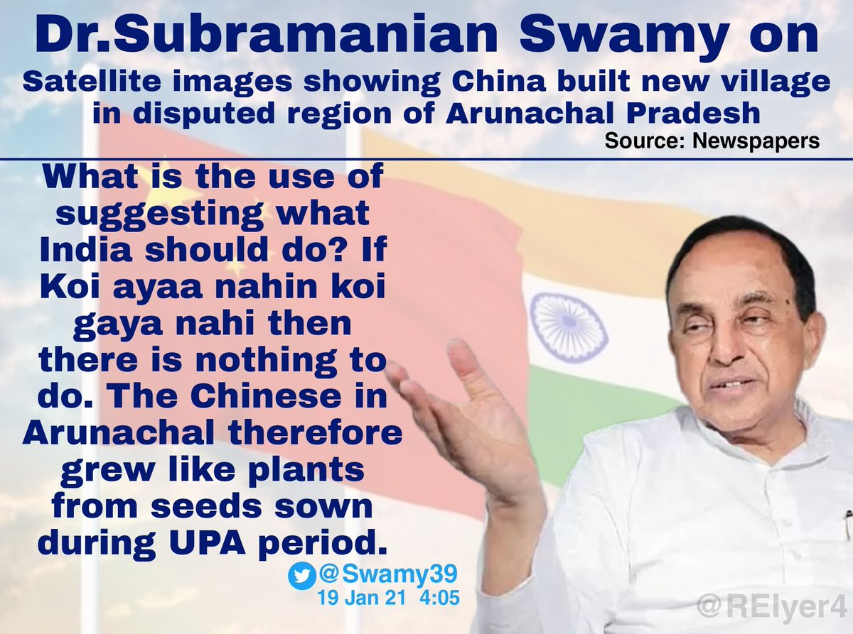 "Dr.Subramanian @Swamy39 Ji on China building a new village in Arunachal Pradesh. ""The Chinese in Arunachal grew like plants from seeds sown during UPA Period"".  @jagdishshetty @vhsindia"