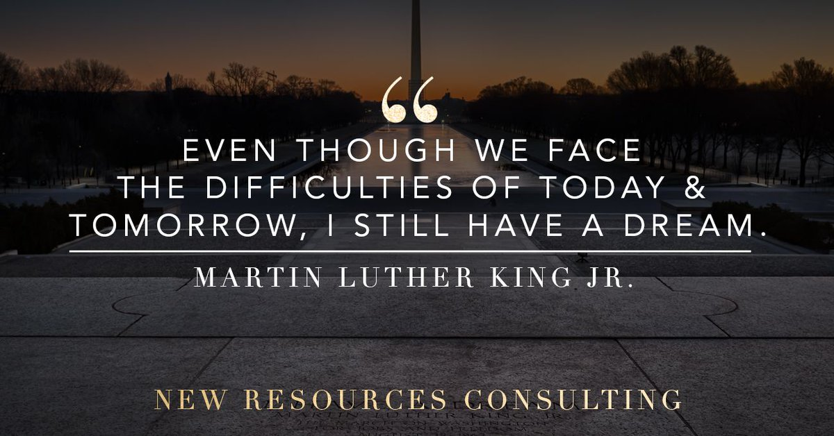 In remembrance of Martin Luther King Jr. Day, from New Resources Consulting.   #NewResourcesConsulting #GoNRC #IT #Technology #Consulting #Consultant #Business #Support #Success #Management #Strategy #Goals #MartinLutherKing #MartinLutherKingJr #MLK #MLKJ #MLKDay