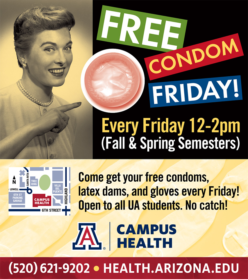 Free Condom Friday happens every Friday from 12-2pm @UAZCampusHealth. #ad