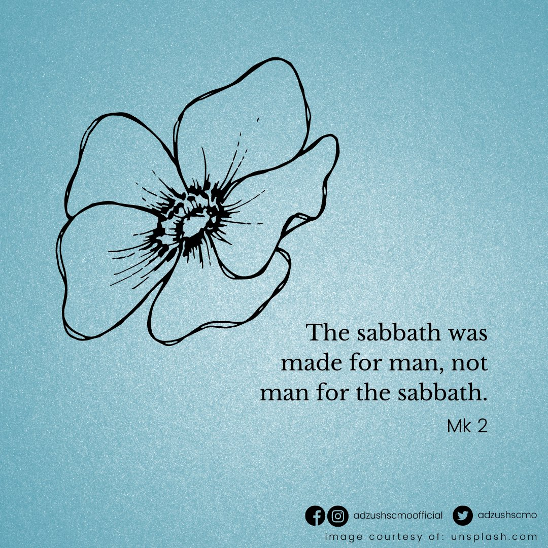 19 Jan 2021 #OurDailyBread: The Sabbath was made for man, not man for the sabbath. Mk 2  Like us on FB, and follow us on IG and Twitter!  #Scripture #Psalms #Spirituality #Inspiration #Meditation #ThoughtForTheDay #Faith #Hope #Love #CMOCares