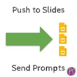 Push a Prompt to Slides - alicekeeler.com/2019/10/31/pus…