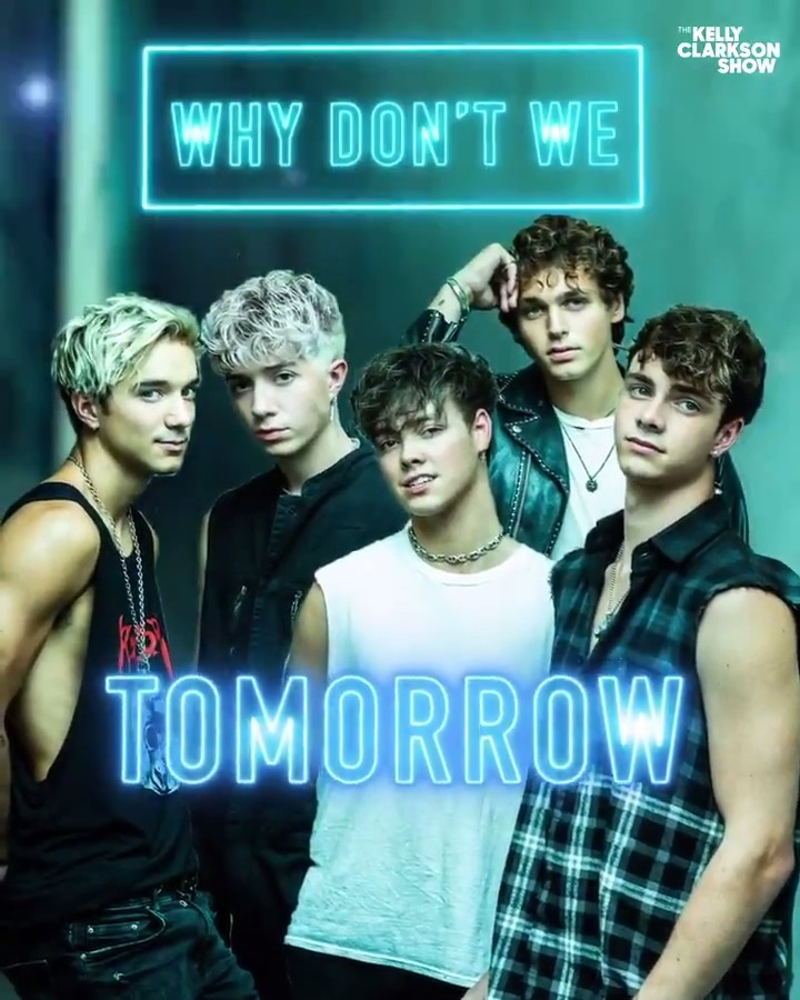 """TOMORROW! Tune in to see @WhyDontWeMusic perform their hit single """"Grey""""! #WDWKELLYCLARKSON #KellyClarksonShow https://t.co/ExtfG8EezM"""