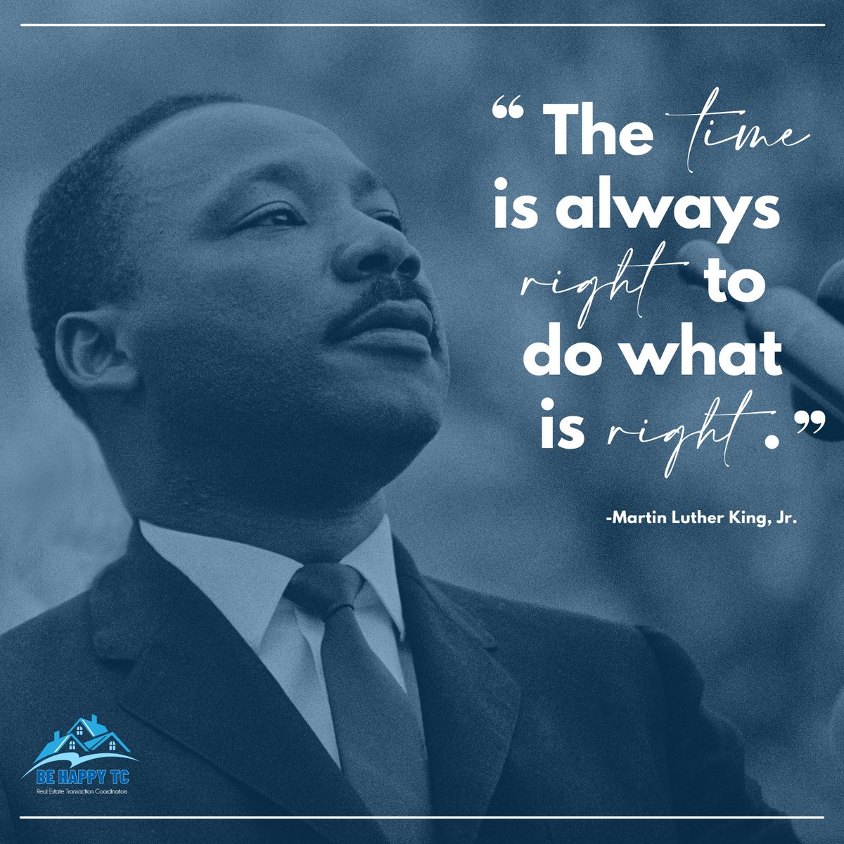 As we celebrate Dr. Martin Luther King, Jr. and his contributions, we remember his tireless advocacy and vision for a more just and compassionate country.  #MLKDay #MartinLutherKingJr #quoteoftheday #transactioncoordinators #realtorservices #realestatetransactionservices