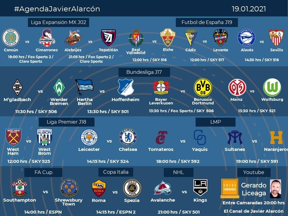 #AgendaJavierAlarcon | #LigaBBVAExpansionMX #Bundesliga #LaLigaSantander #PL #EmiratesFACup #CoppaItalia  #LMP #NHL #EntreCamaradas