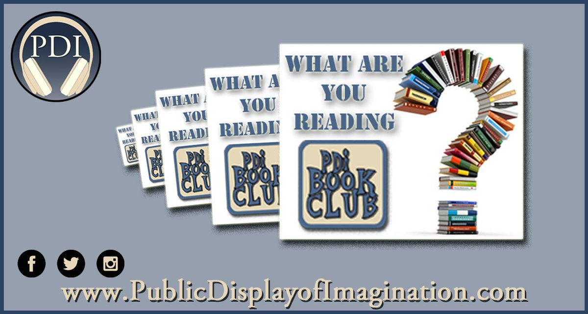 "What are you reading? The #PDI #BookClub wants to know about the next book you can't wait to dig into. Share your ""TBR Pile"" with the world @ Public Display of Imagination dot-com / Book-Club   #AmReading #WritersLife #librarylife #GoodReads #BookReviews"