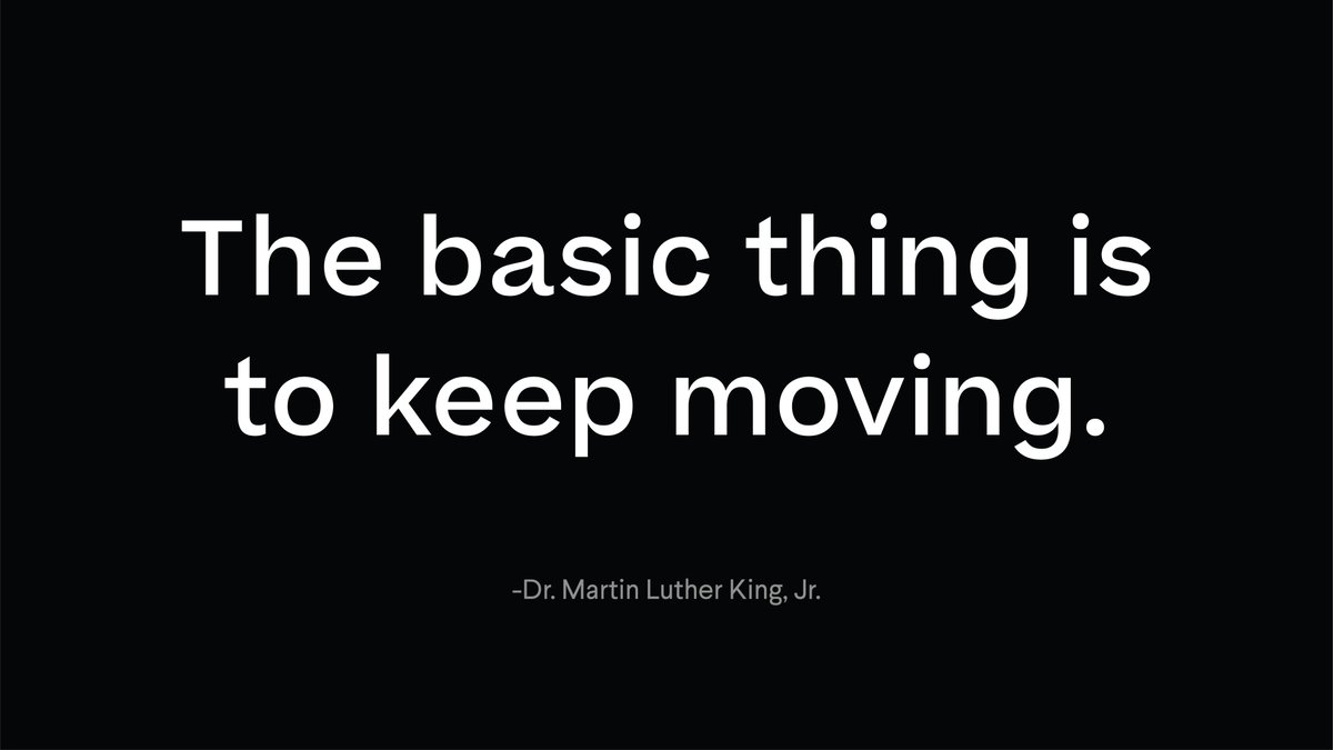 The basic thing is to keep moving... If you can't fly, run; if you can't run, walk; if you can't walk, crawl; but by all means keep moving. -Dr. Martin Luther King, Jr., from his address Keep Moving from This Mountain at Spelman College in 1960 #MLKDay