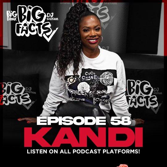 Replying to @DJSCREAM: Listen to @Kandi on a new episode of @BIGFACTSPOD ‼️