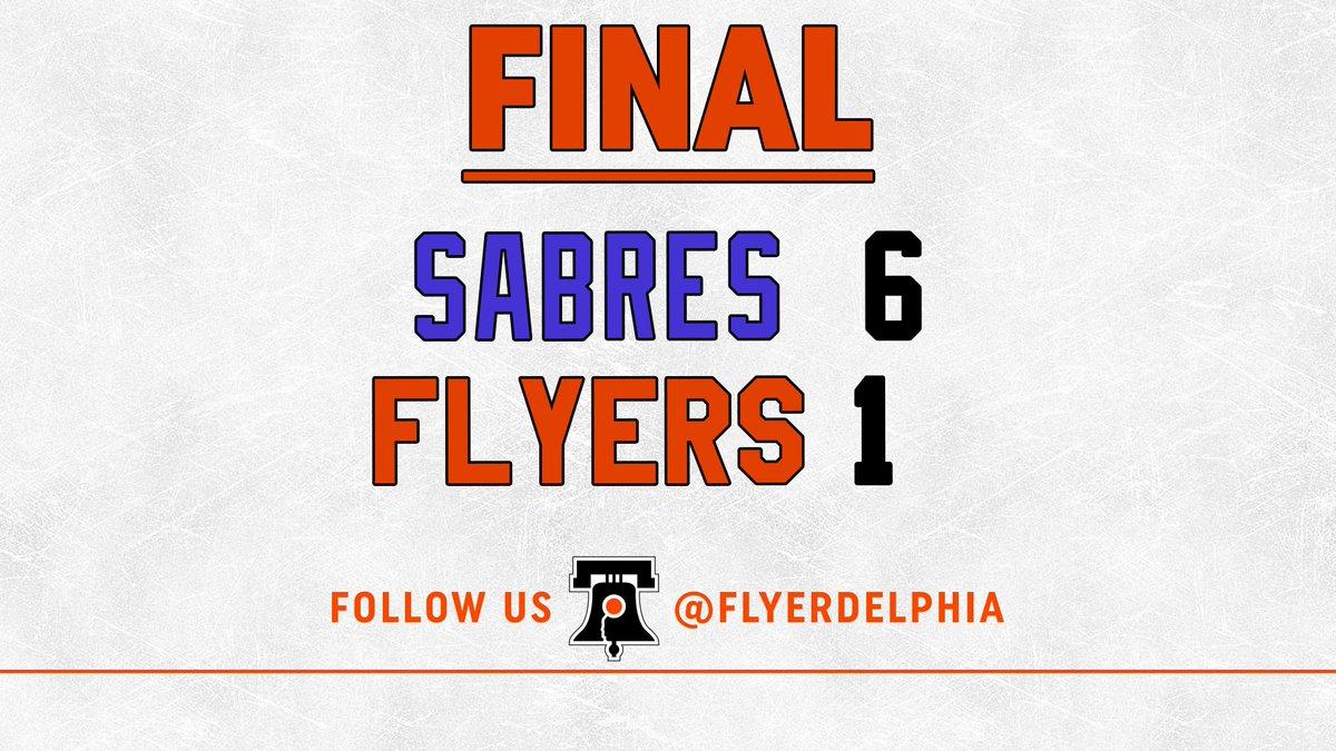 Final: #Sabres 6, #Flyers 1. #FlyersTalk