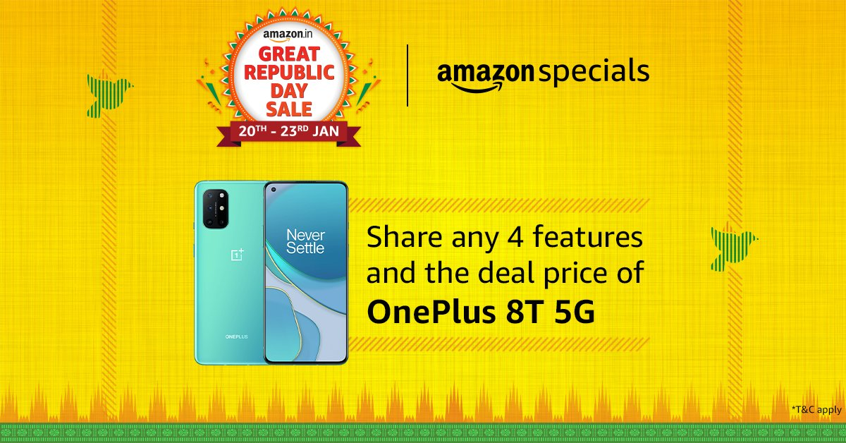 Share any 4 features and the deal price of Oneplus 8T 5G, tag your 3 friends or more and @amazonIN, use #AmazonSpecialsOnePlus8T5G and share with us. And you can stand a chance to win the smartphone. #AmazonSpecialsDeal  #AmazonGreatRepublicDaySale