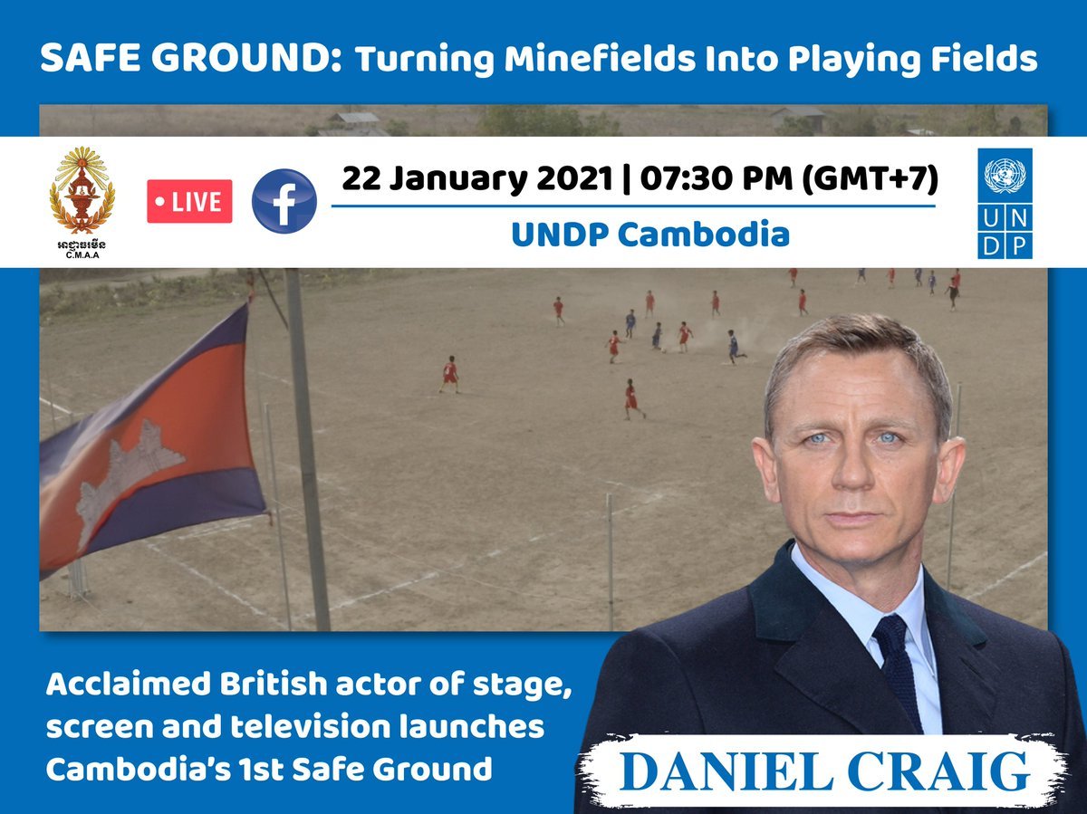 Acclaimed British actor #DanielCraig is coming to @UNDPCambodia to launch #Cambodia's 1st #SafeGround on 22 January. Yes, virtually, but live. The event will be streamed on  at 19:30 (Phnom Penh time). Stay tuned!   Turning minefields into playing fields!