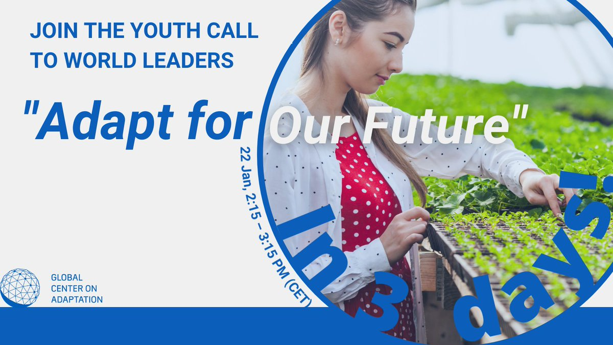 Young people are the least responsible for the climate crisis, and yet they will suffer the most from its impacts.   On Friday 22/01, they will call on world leaders to take bold action on #ClimateAdaptation.  Join online: