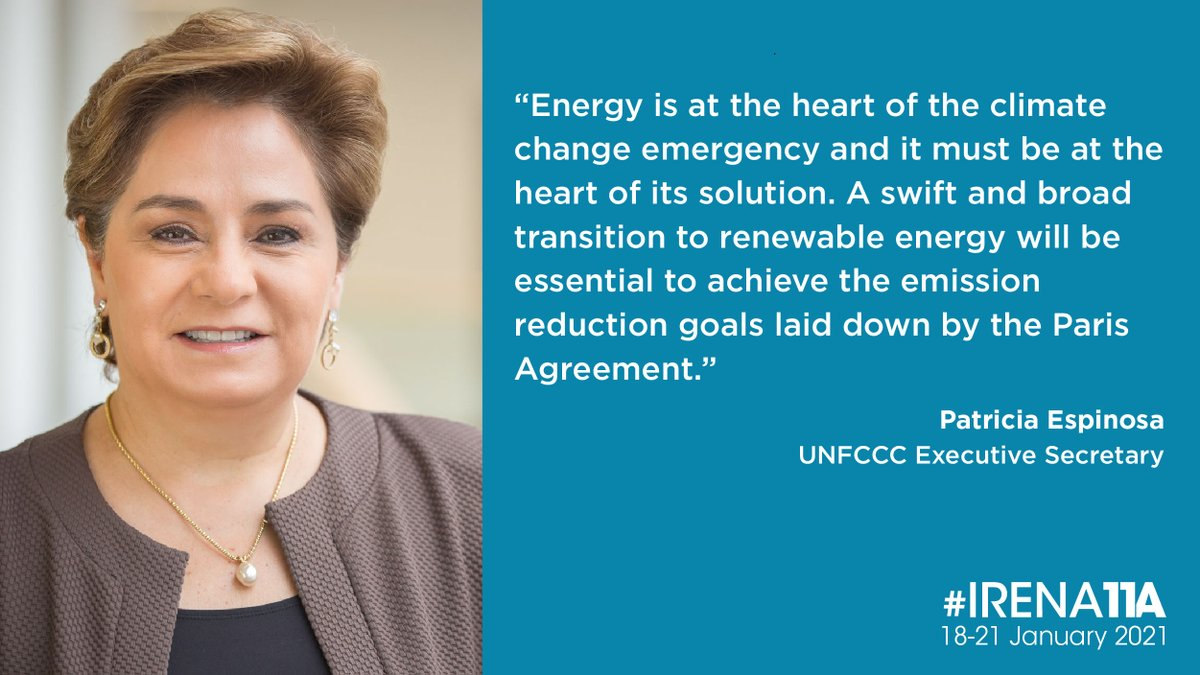 Joining #IRENA11A today, @PEspinosaC - Executive Secretary of @UNFCCC, highlights the importance of a swift and broad transition to #renewables for achieving the emission goals laid down by #ParisAgreement.