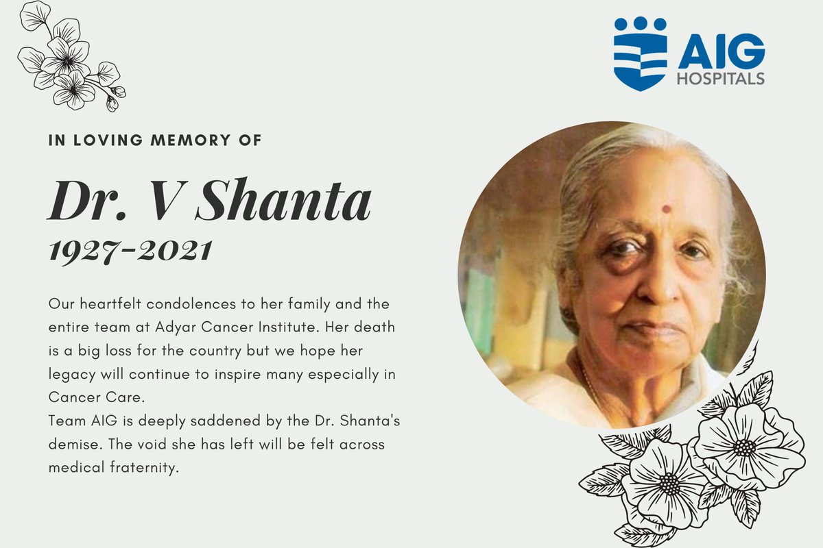 Team AIG is deeply saddened by the Dr. Shanta's demise. The void she has left will be felt across medical fraternity.  #AIGHospitals #AIGCares