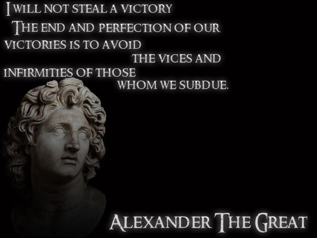 #AlexanderTheGreat #Quote #flawlessvictory