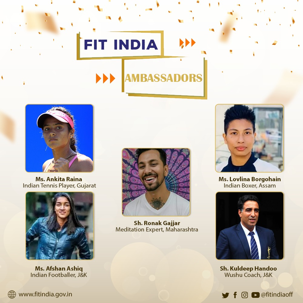 Presenting to you our next set of Fit India Ambassadors ⬇  Sh. @kuldeep_handoo - Dronacharya Awardee & Indian Wushu Team Coach Ms. @LovlinaBorgohai - Indian Boxer Ms. Afshan Ashiq - Indian Footballer Ms. @ankita_champ - Indian Tennis Player Sh. @Ronakgajjar12 - Meditation Expert