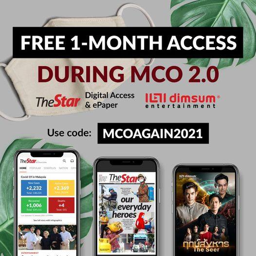 In light of MCO 2.0, The Star is offering all our readers a 1-month FREE* access to dimsum entertainment, ePaper, and The Star Digital Access.    Hurry, redemption period ends on20 Jan!  Redeem your access now with code MCOAGAIN2021: https://t.co/hWd8EMkZ21 https://t.co/TT36l5DDxf