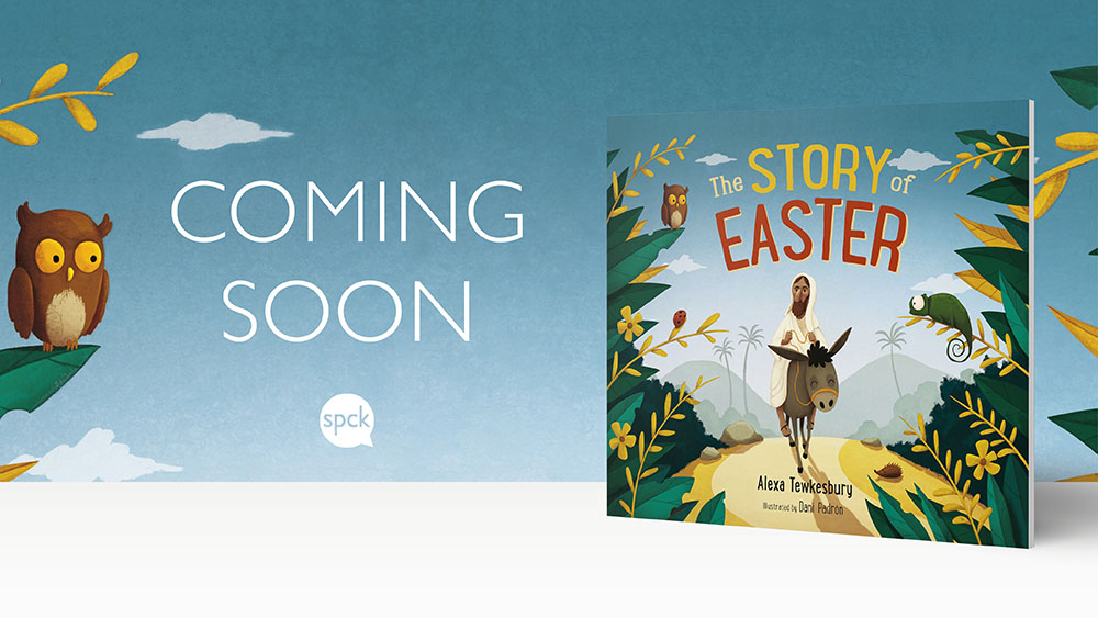 Publishing this week! 🚨 The Story of Easter by @AlexaTewkesbury #TheStoryofEaster is the perfect way to introduce kids to the Bible story that lies at the heart of the Christian faith. Pre-order > spckpublishing.co.uk/story-of-easte…