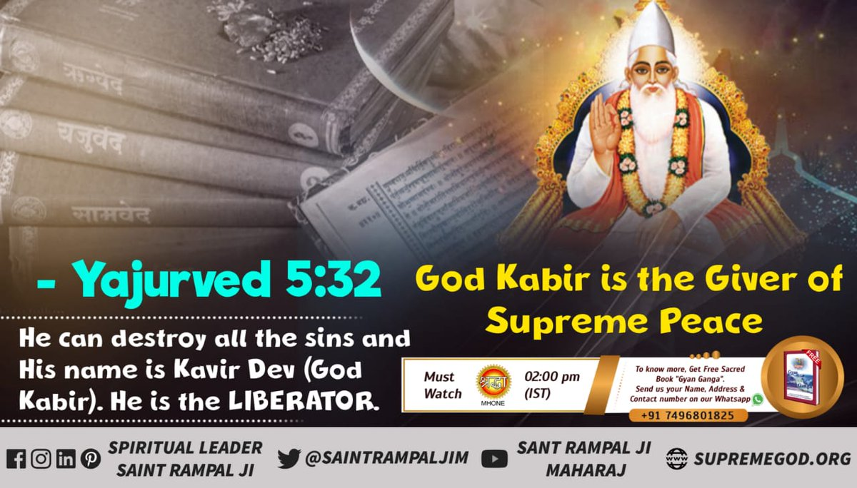 """Yajurved 5:32 states that God Kabir is the giver of supreme peace. He is the destroyer of all the sins. - Saint Rampal Ji Maharaj  Watch ANB tv 08:30pm Visit """"Satlok Ashram"""" on youtube. Only Lord Kabir is Immortal God. #tuesdaymotivations #GodMorningTuesday"""