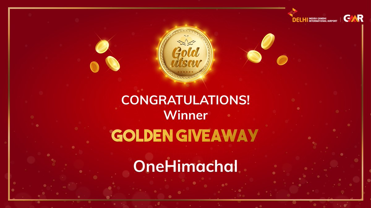 Congratulations to onehimachal for winning a gold coin with the Golden Giveaway from #GoldUtsav. For further process kindly DM us. Participate in the Golden Giveaway every Saturday and get a chance to win a free gold coin! T&C applied. #DelhiAirport