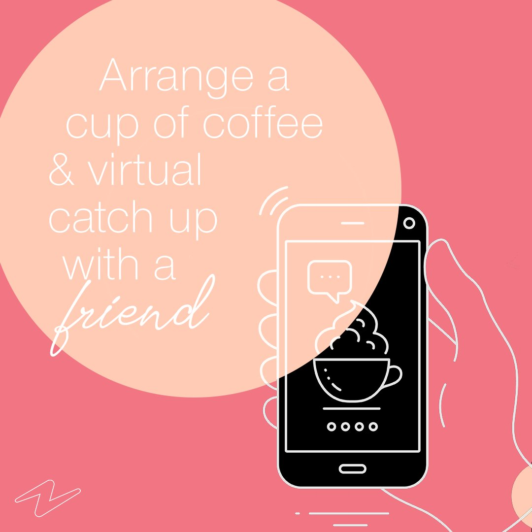 As we mentioned last week, another thing we'd like focus on is spreading a bit of sunshine – throughout these tough times, small acts of kindness can have a huge effect and brighten up somebody's day. Why not start by planning a virtual coffee morning with a friend?