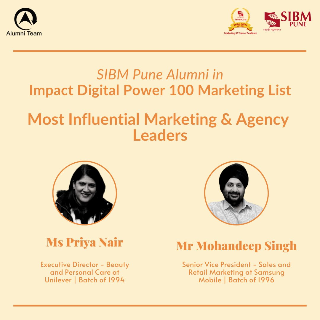 We are delighted to share that the Impact Digital Power 100 Marketing List features three #Alumni from @SIBMPune! The list features the most influential personalities who have helped in making the digital ecosystem in India.  (1/2)  #SIBMPuneAlumni #IMPACTDigitalPower100 https://t.co/hh91gw1Led