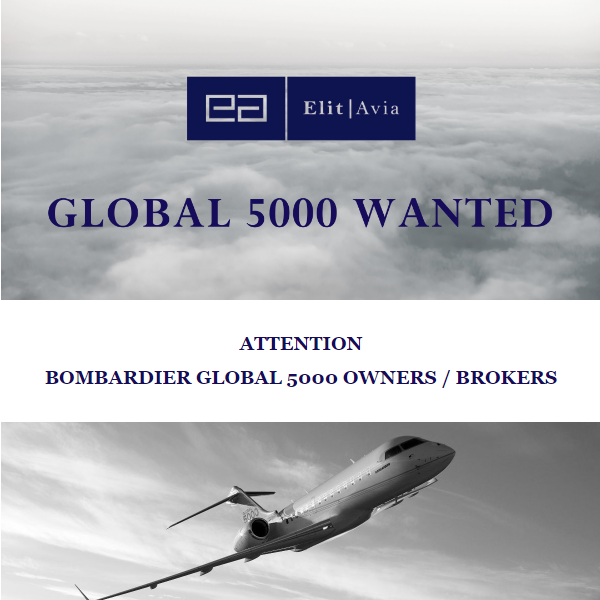 #aircraftwanted - #Global 5000 at @Elit_Avia  All market options are considered. Contact them at: https://t.co/8k49Rcfaa7  #bizav #aircraftforsale #privatejet #privateflying #jetforsale #businessaviation