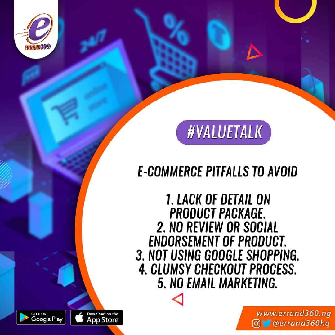 Are you into E-commerce?? These are some pitfalls you should avoid! #valuetalk  #ContactUs . .  #errand360 #explore #january #happynewyear #business #logisticscompanyinlekki  #lagosbusiness #tuesday #tuesdaymotivation #owambe #logisticscompany #logisticshub #sendus #hustler