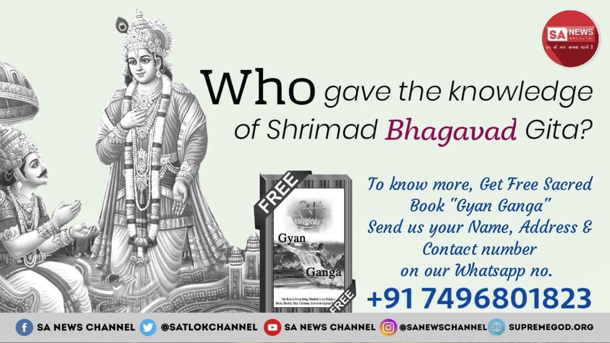 Replying to @madhudasi89: #HiddenTruthOfGita Who gave the Knowledge of Shrimad Bhagvat Gita ? Must Know by @SaintRampalJiM