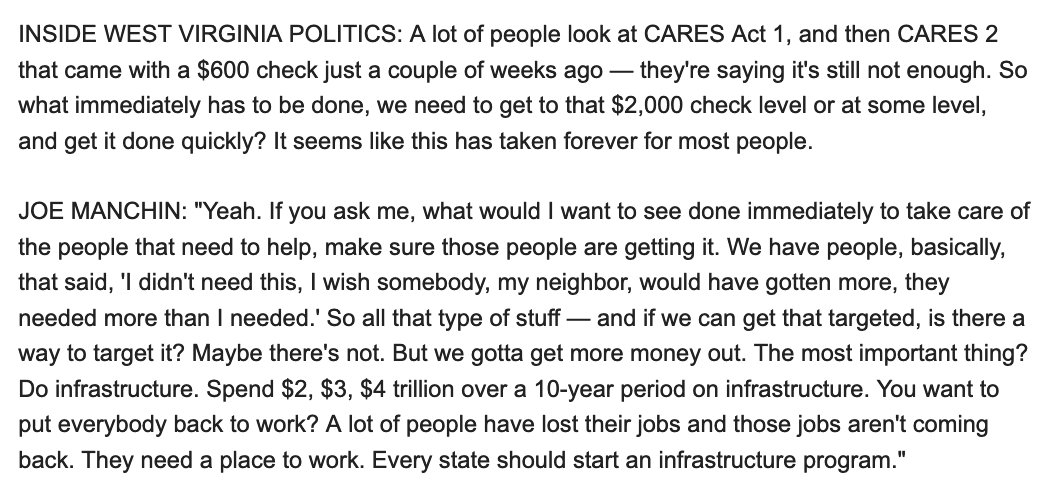 Important policy news this weekend: @Sen_JoeManchin went on Inside West Virginia Politics and kept the door open to higher stimulus checks up to $2,000 (he prefers they be targeted but didn't draw a red line) and called for spending as much as $4 trillion (!) on infrastructure.