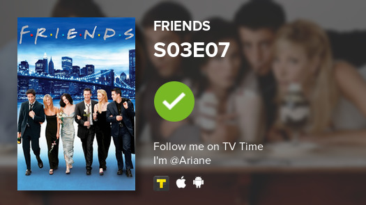I've just watched episode S03E07 of Friends! #Friends  #tvtime