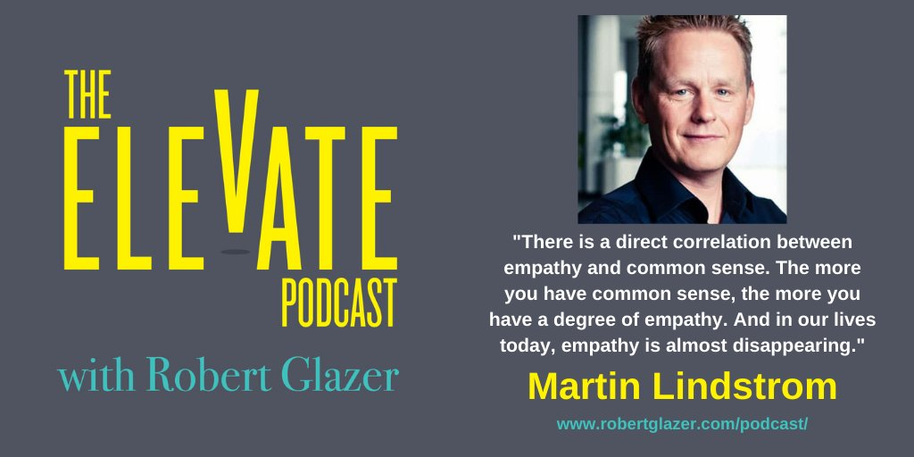 Elevate Podcast: Excited to have @MartinLindstrom, @thinkers50 Top Business Thinker and 7-time NYT bestselling author, join to talk about world-class branding, transforming company cultures, and his new book, The Ministry of Common Sense:  #tuesdaythoughts