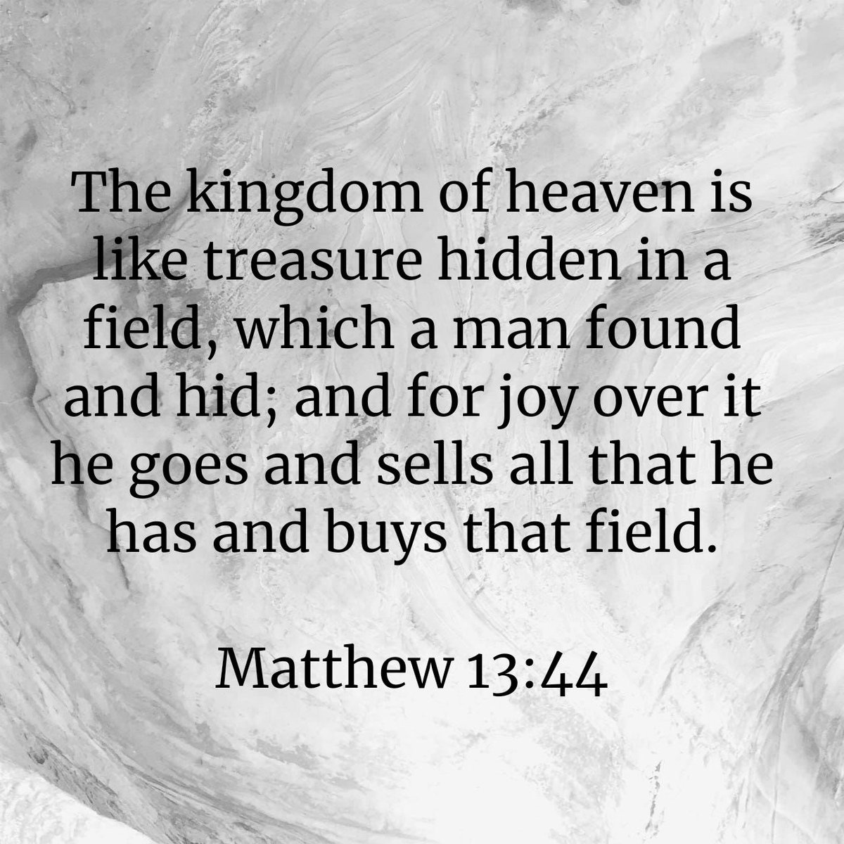 """Again, the kingdom of heaven is like treasure hidden in a field, which a man found and hid; and for joy over it he goes and sells all that he has and buys that field. Matthew 13:44 NKJV  https://t.co/SL5JCQ7gq8 https://t.co/VurS88YDsM"