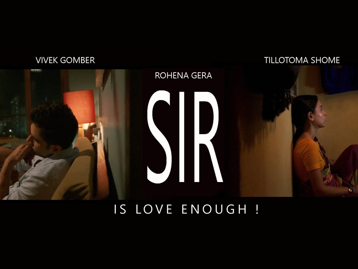 watched #SIR last night, and made this poster...   #Netflix #NetflixIndia @RohenaGera @TillotamaShome #VivekGomber @getkul @BricePoisson @PlatoonOneFilms  @NetflixIndia @netflix
