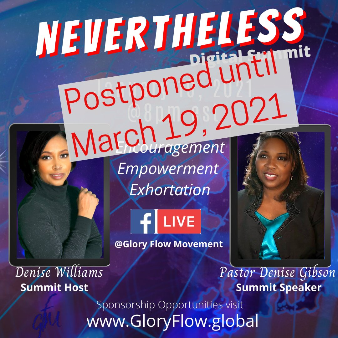 The Nevertheless Digital Summit is postponed until Friday, March 19, 2021! Please make plans to join us in person or online! Be Released, Restored and Awakened!  #TransformationTuesday #TuesdayThoughts #Inspiration #Prayer #Revival #GloryFlowMovement #GloryFlow