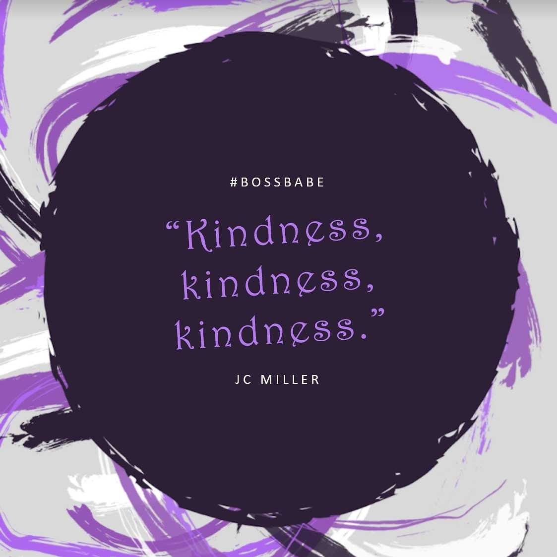 """Good morning beautiful people.  """"Kindness is the language which the deaf can hear and the blind can see."""" -Mark Twain  #TuesdayTransformation #authorJCMiller #JessMoBooks #beingboss #bossbabe #prayerfulwives"""