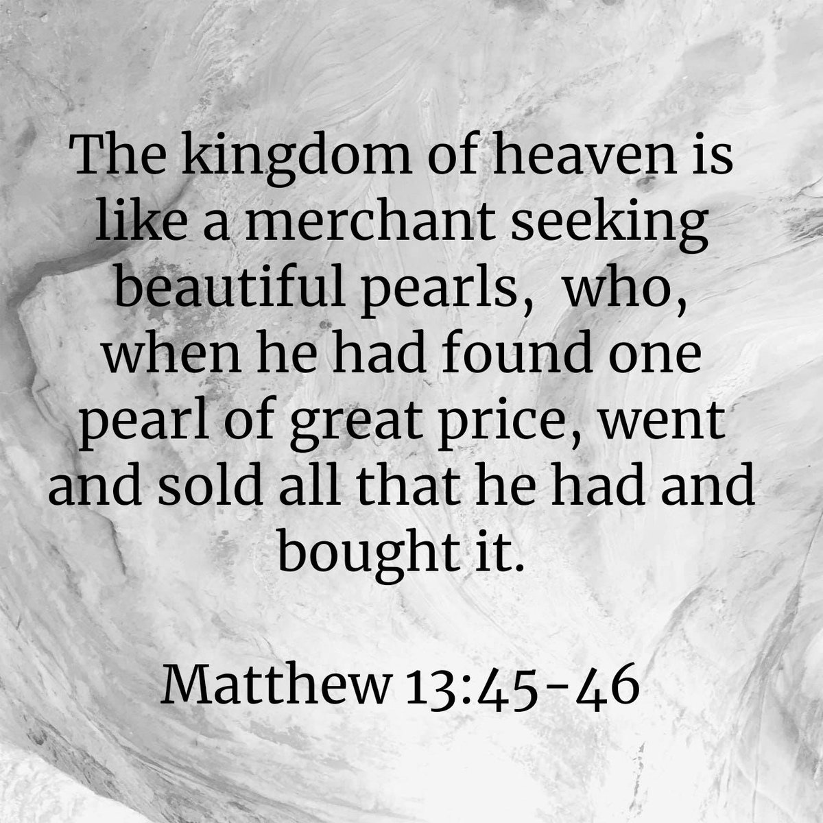 """Again, the kingdom of heaven is like a merchant seeking beautiful pearls,  who, when he had found one pearl of great price, went and sold all that he had and bought it. Matthew 13:45-46 NKJV  https://t.co/Y80zaLYuxq https://t.co/mkLkWCJKYj"