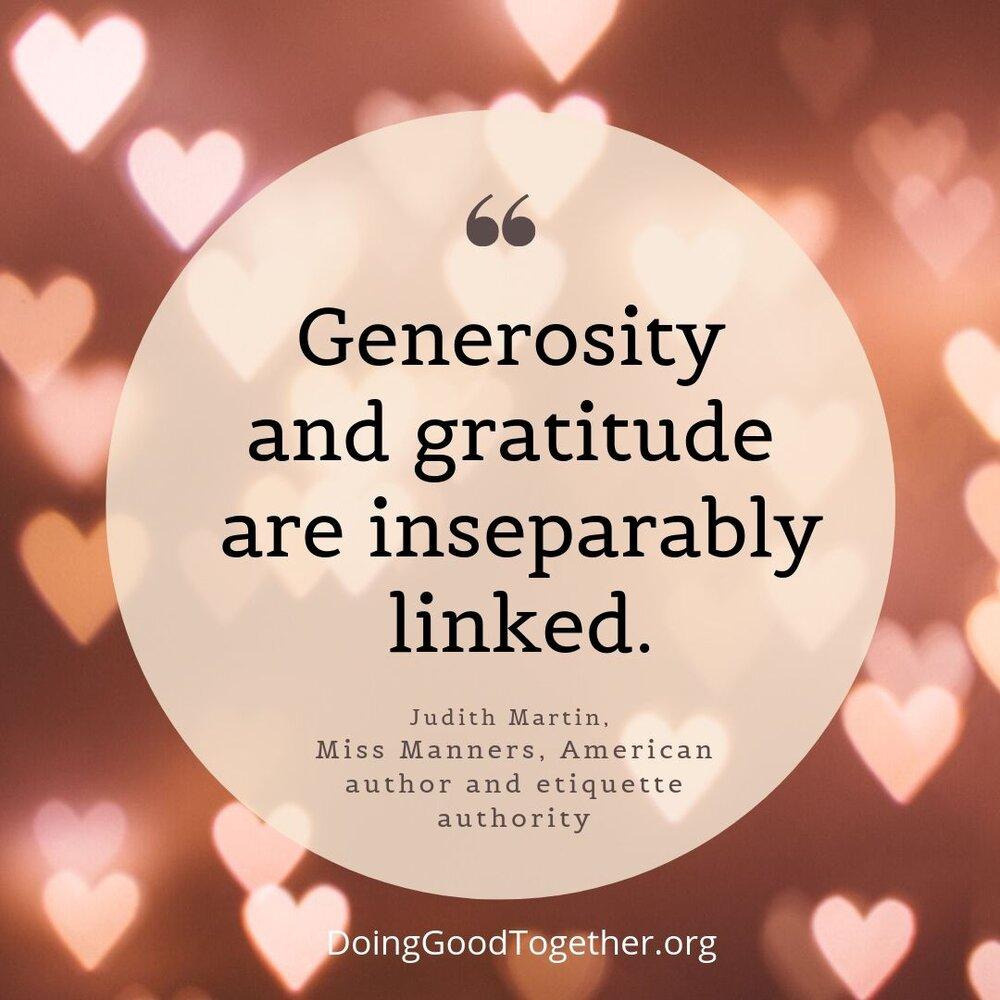 Generosity and gratitude are inseparably linked. #TuesdayMotivation #TuesdayThoughts #JoyTrain #IAM #IAmChoosingLove #Generosity #Gratitude #Linked