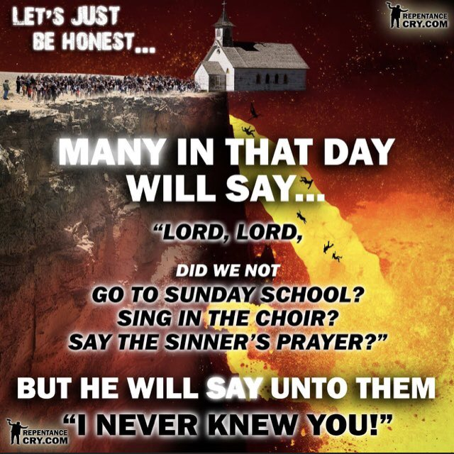 NOT every man who says to Me Lord Lord will enter The Kingdom of Heaven ..  I #JESUS will tell them plainly  'I never knew u Away from ME u evildoers!'  =anomia (an-om-ee'-ah): disobedient, utter disregard4 GODs Law, His written &  living ✝️ Word  Mt7:23👉 https://t.co/Y3MjdBPGkB https://t.co/YVVZlJF789