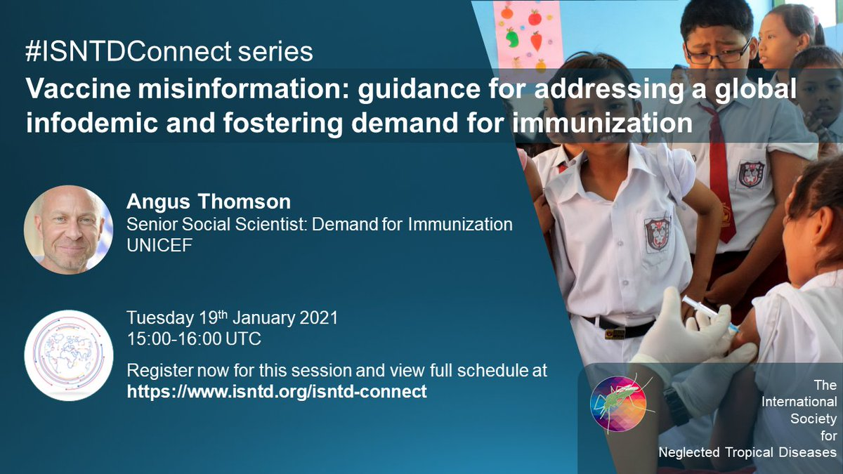 """Delighted to welcome @ThomsonAngus @UNICEF for our first #ISNTDConnect of 2021, outlining #vaccine misinformation, infodemics and solutions.  """"Managing vaccine misinformation & building vaccine demand in the #COVID19 era""""  Catch the recording here:"""
