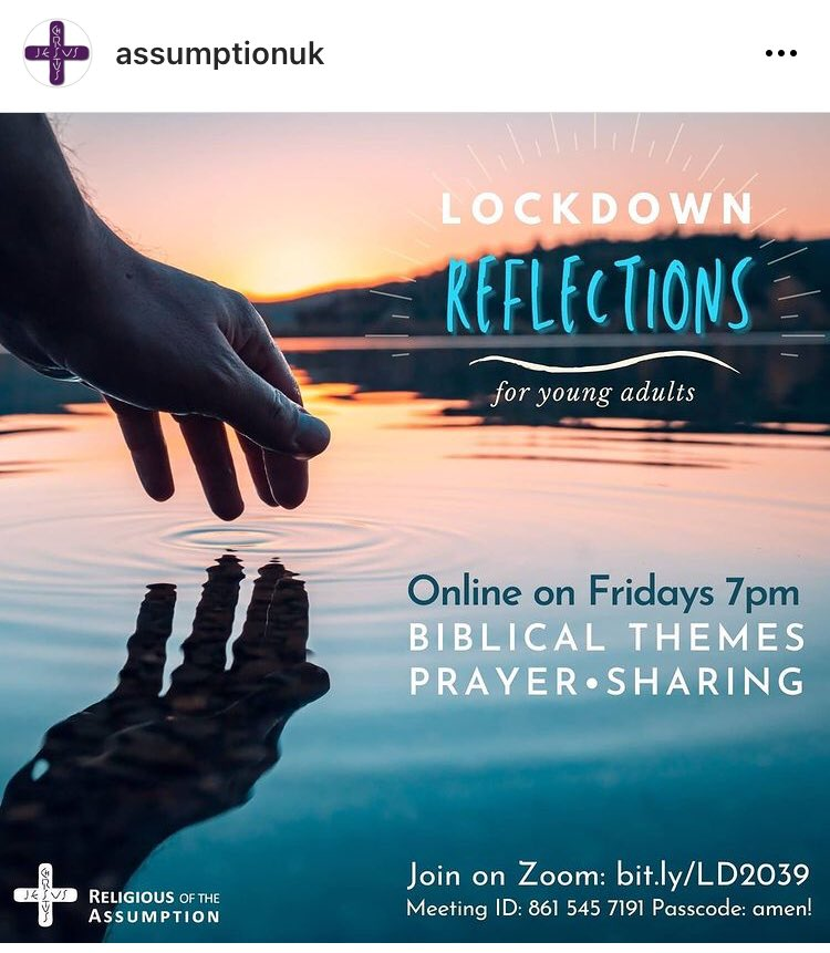 Online 'lockdown reflections' for young adults every Friday at 7:00pm with the Sisters of the Assumption UK. #assumptionuk #formation #reflections  #prayers #sharing