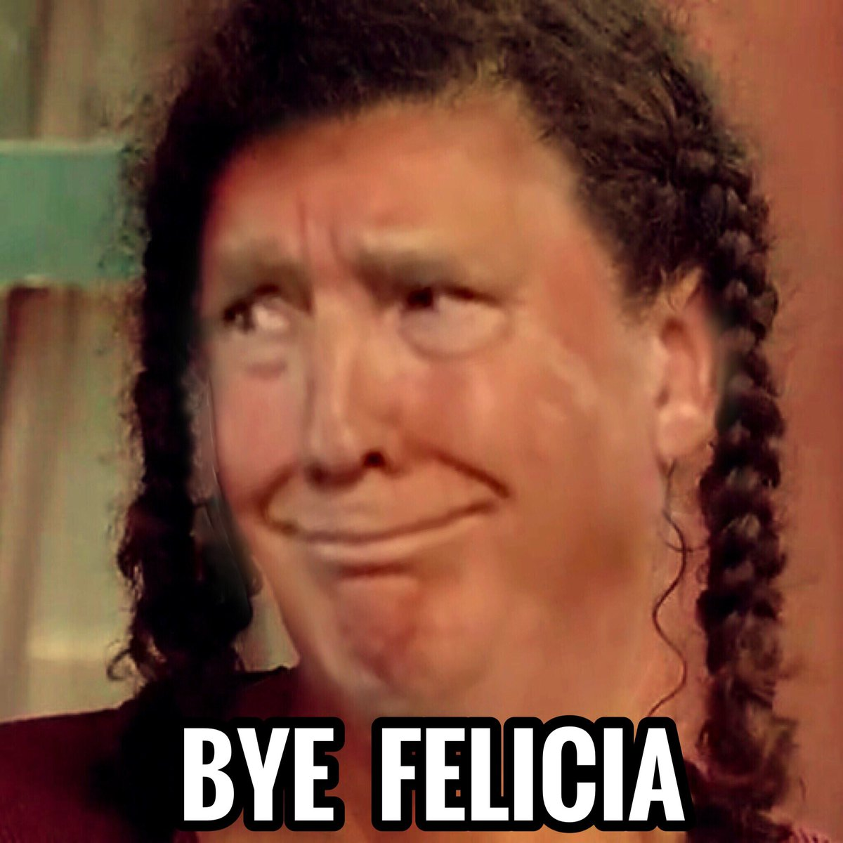 #ByeFelicia