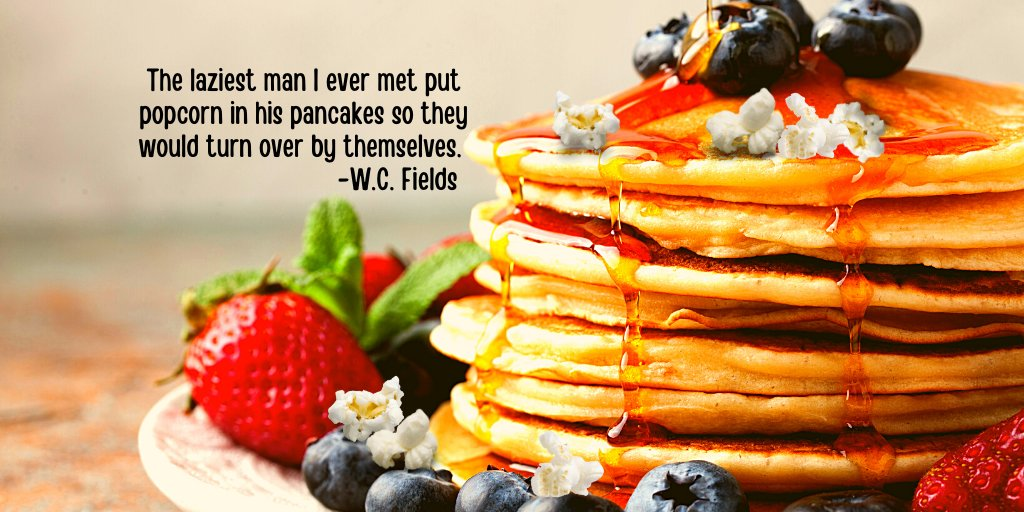 Happy National Popcorn Day!  The laziest man I ever met put popcorn in his pancakes so they would turn over by themselves. -W.C. Fields🥞🍿🤣  I hope this quote made you smile, it did me. 😂  #nationalpopcornday #popcornday  #tuesdayquotes  #quotefortheday