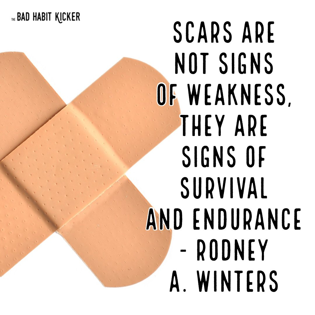 """Do you agree? """"Scars are not signs of weakness, they are signs of survival and endurance"""" - Rodney A. Winters #SelfHelpBooks #BadHabits #MentalHealth #ImproveYourLife #SelfImprovement #TheBadHabitKicker #BreneBrown #TheMiracleMorning #MarieForleo #TonyRobbins #AtomicHabits"""