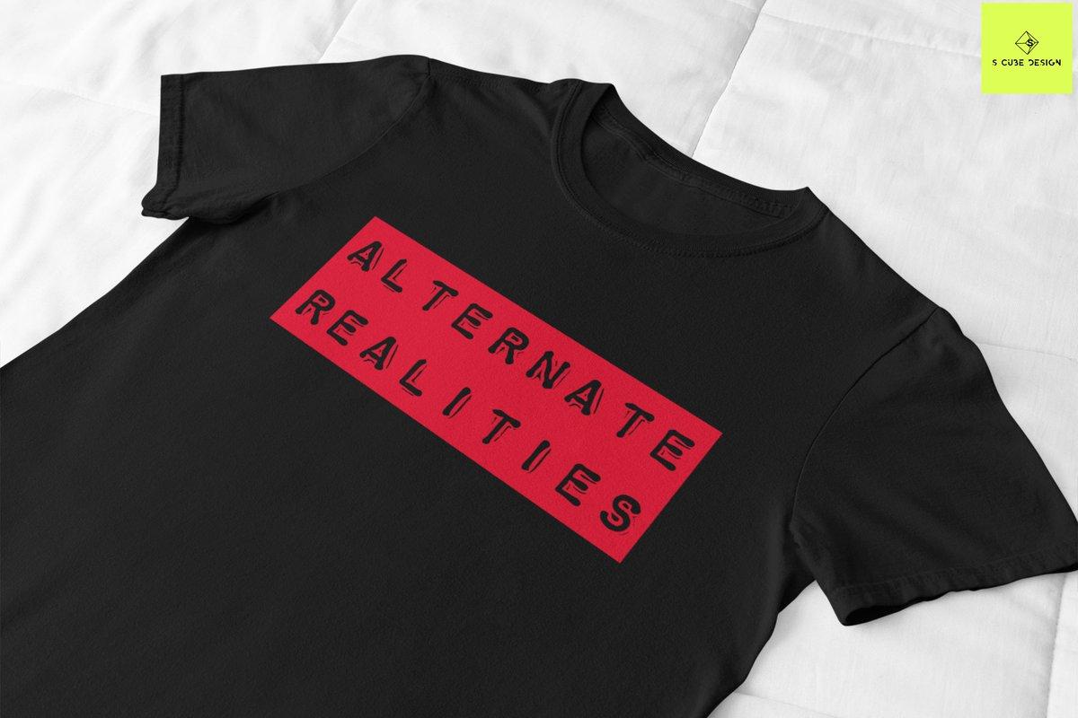 Check out this awesome 'Alternate Realities' T-shirt on @TeePublic! Shop Link:  Save 35% on this Design for Today  #menswear #mensfashion #tshirt #tshirtdesign #teepublic  #America #USA #onlineshopping #tshirtshop #merch #tuesdayvibe #youth #clothing