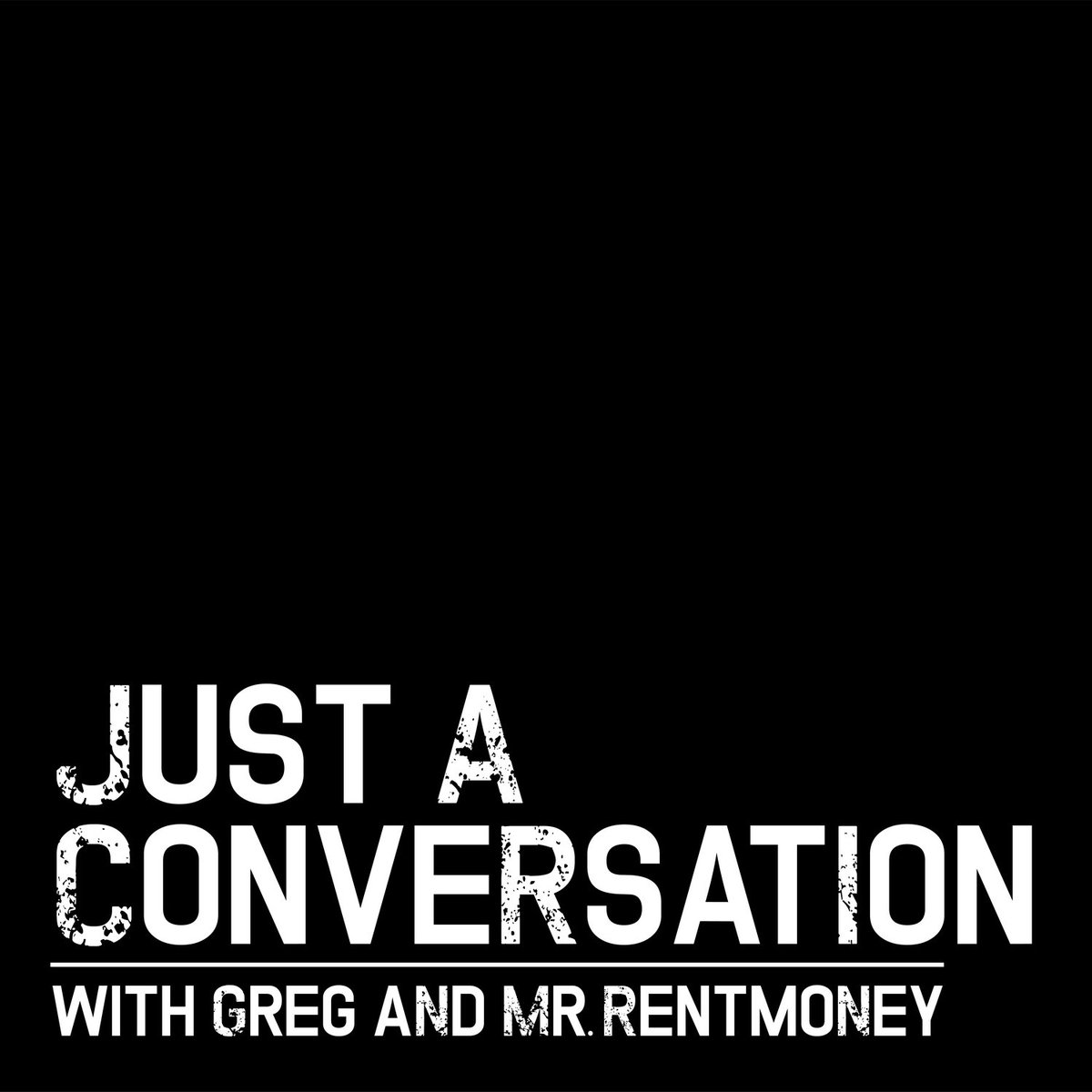 """A convo about Greg's random thoughts and friend of the show Shona Ju.Lone....  Just a Conversation with Greg and MR.RENTMONEY """"Convo 12"""" is up!  #ApplePodcasts:  #Spotify:  #YouTube:"""