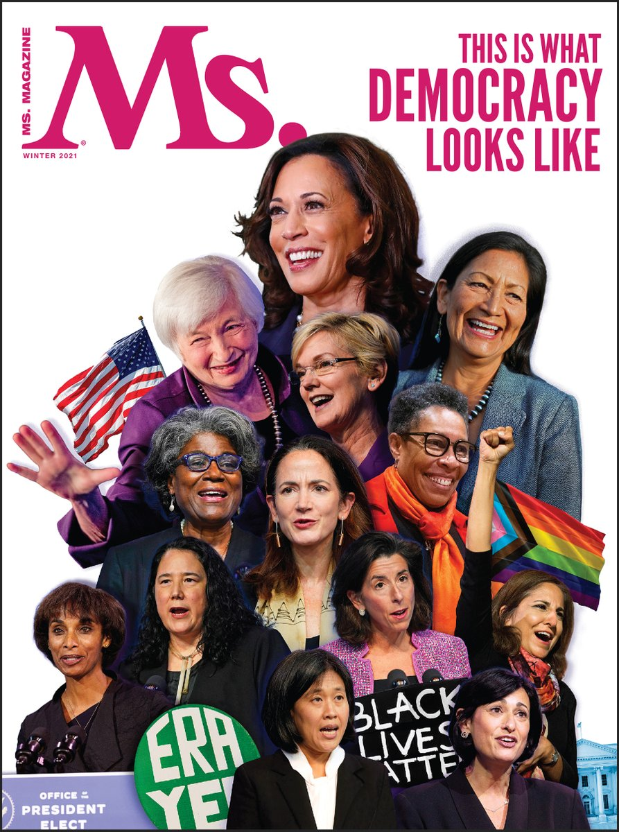 THIS IS WHAT DEMOCRACY LOOKS LIKE!   Our Winter Issue is here—featuring one of our favorite covers ever!   Inside this issue, read about the first presidential Cabinet in U.S. history to reach gender parity.   Become a Ms. Member to get this issue today: