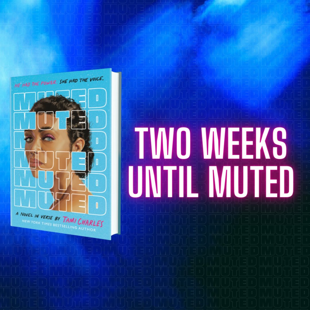 TWO. WEEKS. Pre-orders, giveaways, excerpt, & all things Muted found here: mutedbook.tumblr.com @iReadYA @Scholastic